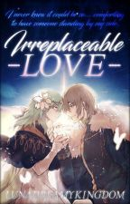 Irreplaceable Love / Fire Emblem / Byleth x Dimitri short stories/oneshots by LunaDreamyKingdom