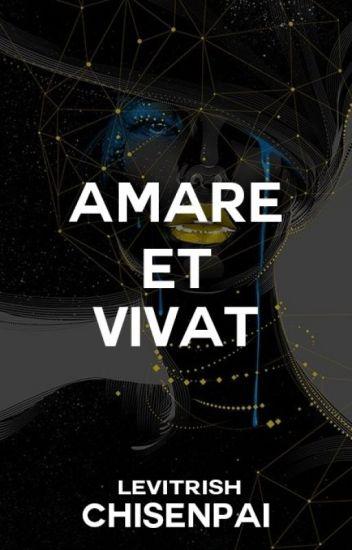 Amare et Vivat