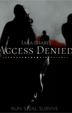 Access Denied by TileenBharlow