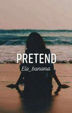 Pretend  by Ela_banana