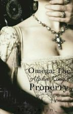 Omega: The Alpha King's Property by _screvelyn_