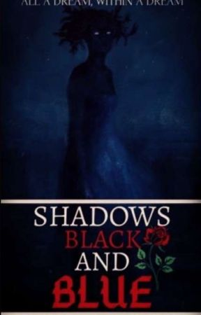 Shadows Black And Blue by far_end_of_spectrum