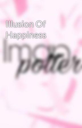 Illusion Of Happiness by Iman_puteri