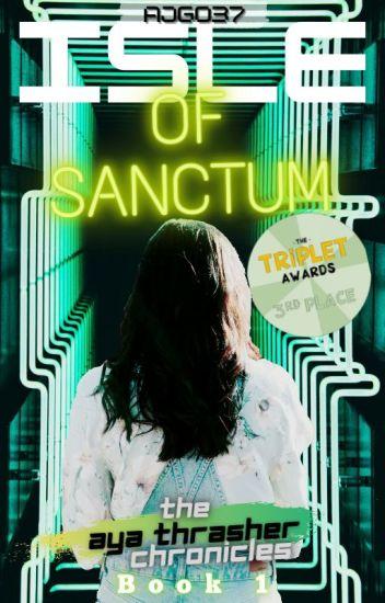 Isle of Sanctum | The Aya Thrasher Chronicles | Book 1 |[Editing]