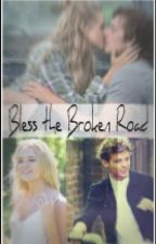 Bless The Broken Road (A Louis Tomlinson Fanfic) by CaseyRoseHazzaHoran