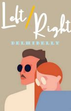 Left/Right by DelhiBelly
