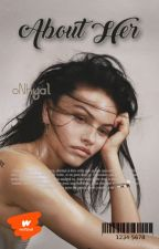 About Her - 2 by Chroniqueusedpanam