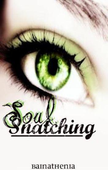 Soul Snatching - Seelenfangen