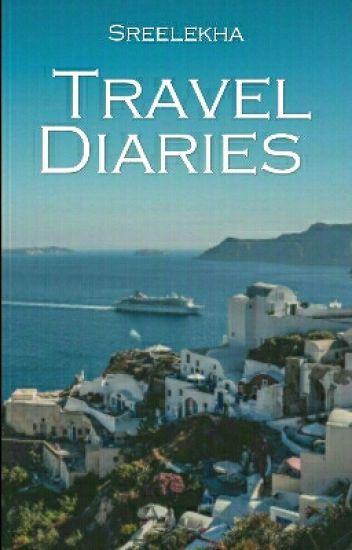 Travel Diaries.