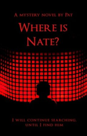 Where is Nate? by Pat-is-Positive