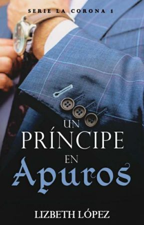 Un príncipe en apuros [Serie La Corona 1] (VERSIÓN 2020) by marielizlotero