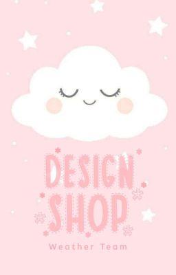 Đọc truyện [Đóng] [Design Shop 2 - Weather Team ] Mây