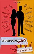 El  Chico  de  Mis  Pesadillas by lunazul2609