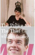 The Prince and The Thief ( a willaim fanfic) by Sqampylove12