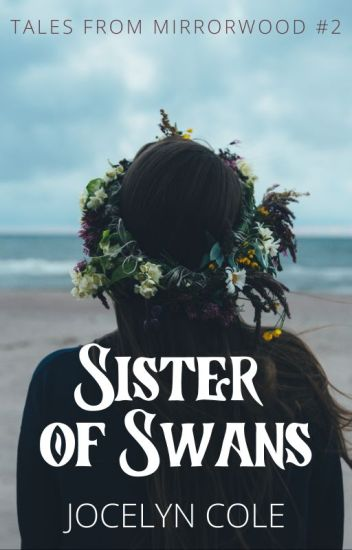 Sister of Swans (Tales from Mirrorwood #2)