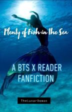 Plenty of Fish in the Sea | BTS x Reader Mermaid AU ✓ by TheLunarDemon