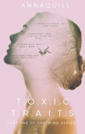 Toxic Traits by AnnaQuill