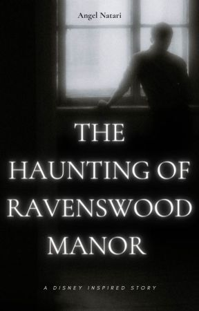 The Haunting of Ravenswood Manor by AngelNatari
