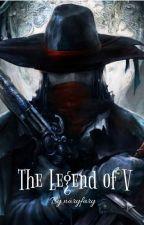 The Legend of V by naryfary