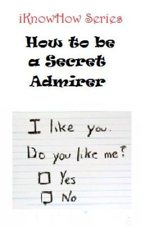 Secret admirer letter ideas