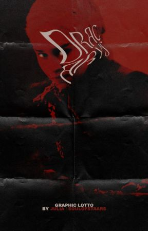 DRACARYS ━ A GRAPHIC LOTTO by soulofstaars