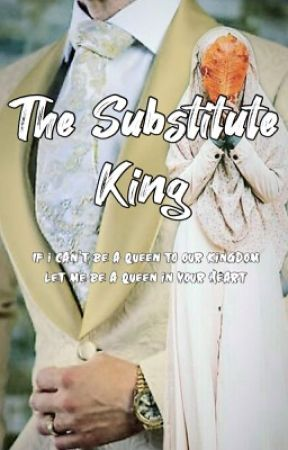 The Substitute King by rdz_rex