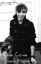 Please Come Back Home (Nathan Sykes Fanfic) by gownsgirltw