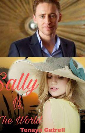 Sally Vs. The World by TenayaGatrell2