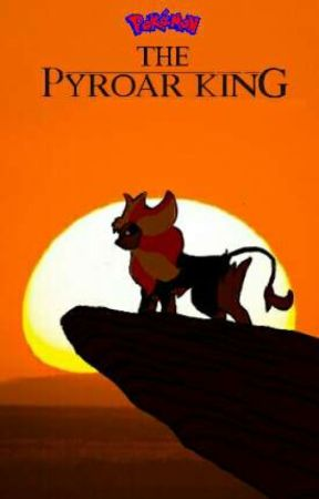 The Pyroar King The Lion King Pokemon Crossover He Lives In You Wattpad