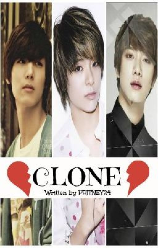 CLONE (CNBLUE/FTISLAND FAN FICTION) [EDITING] WAG MUNANG BASAHIN!!! :) by PritneyPrimaBoice
