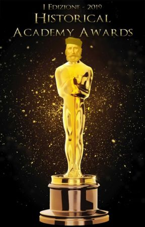 Historical Academy Awards - I edizione 2019 by HistoricalFictionIT