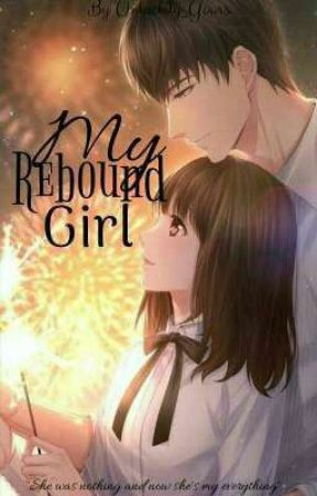 My Rebound Girl by Mutyang_Manunulat