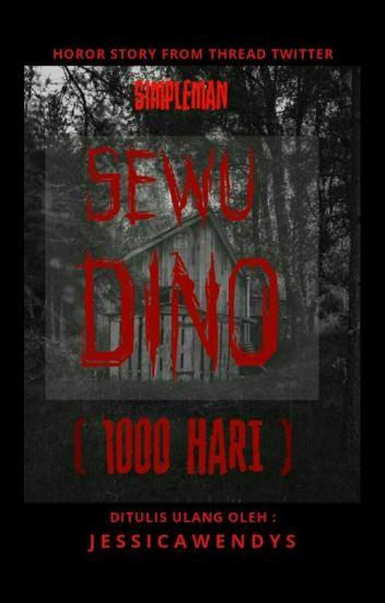 SEWU DINO [1000 HARI]