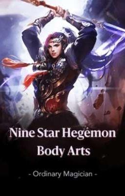 Nine Star Hegemon Body Art Chapter 641 Senja Wattpad