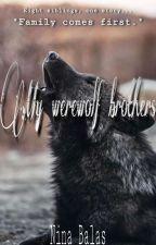 My werewolf brothers by NinaBalas