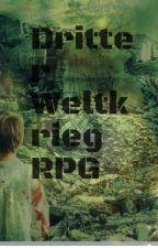 3, Weltkrieg RPG by Kaysfckingworld