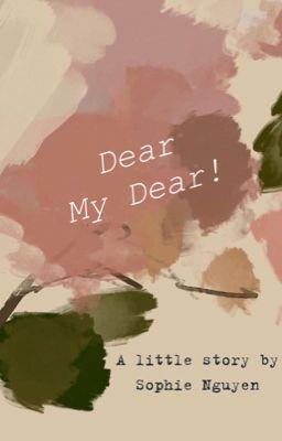 Dear My Dear [ 博君一肖 ]