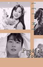 Let Me Protect You (Their Story #1) by Christhina_92