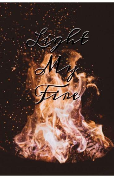 Light my fire[FIN]✔♥