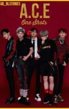 《A.C.E - One Shots》BL by AB_BLSTORIES