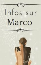 Infos sur Marco by -MarcoBott-