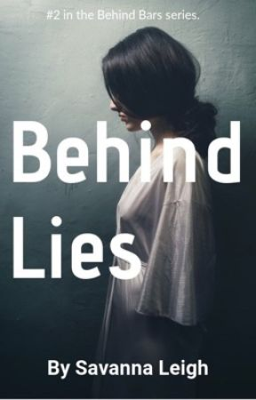 Behind Lies by Redwriter3