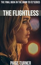 The Flightless by officialpaigeturner