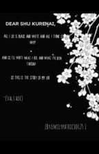 Dear shu kurenai, by Emilypatricio125