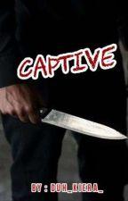 Captive by duh_kiera_