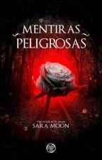 Mentiras Peligrosas  by Sara7058