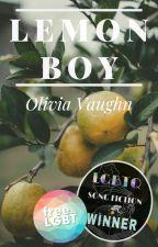LEMON BOY | A Short Story by Olivaughn