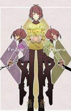 The New Determind One  (Kris and Frisk and Chara x Fem!Reader) by Nano_Ayakashi