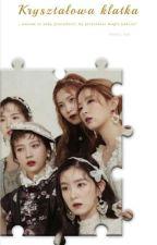 Kryształowa klatka- Red Velvet by -----Rose-----