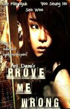 Prove Me Wrong by aril_daine